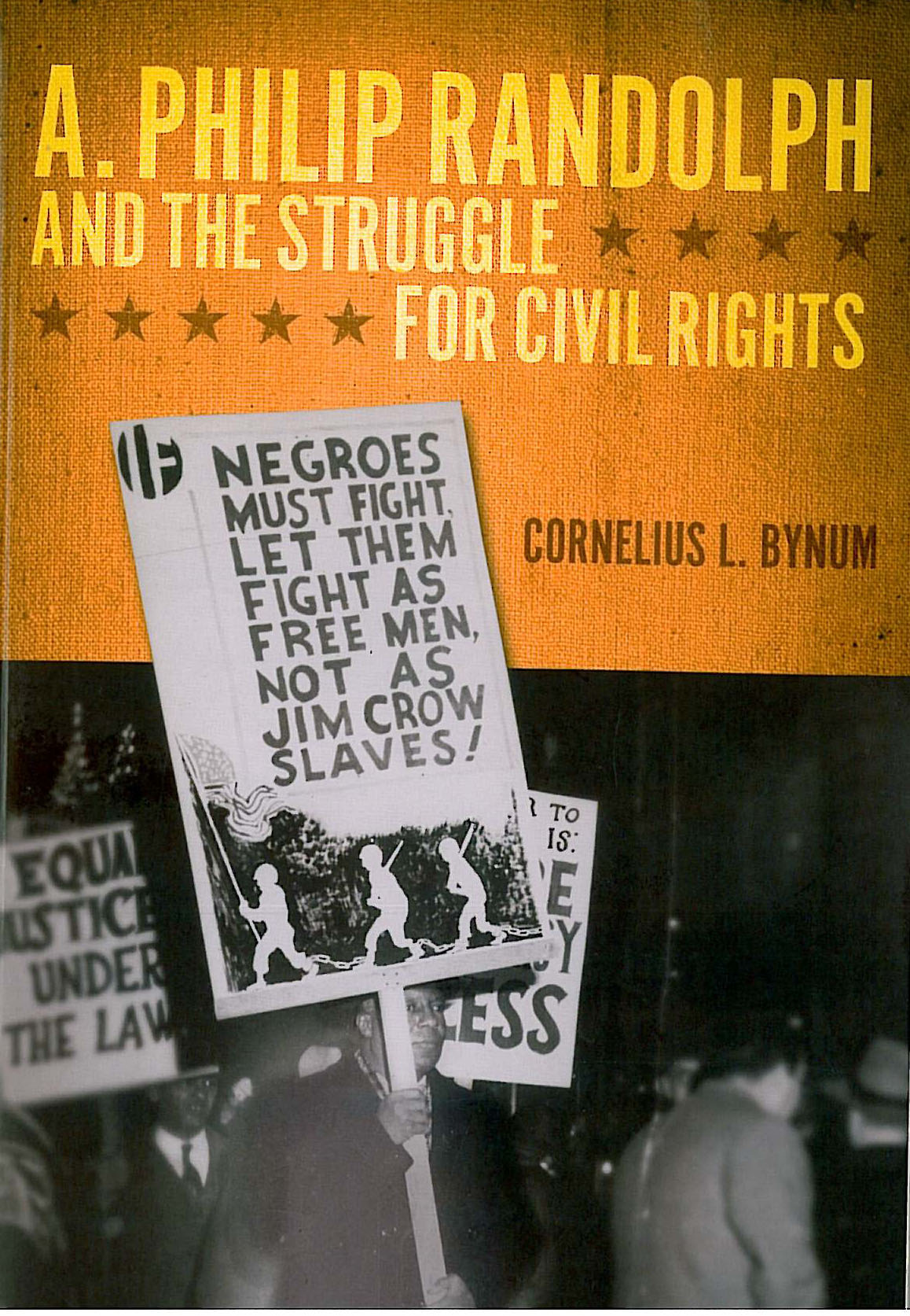 Book:  A. Phillip Randolph and the Struggle for Civil Rights