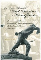 May's Book - El Bajo Mundo Del Destino Manifiesto