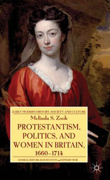 Book:  Protestantism, Politics, and Women in Britain 1660-1714