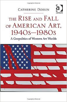 The Rise and Fall of american art. 1940s-1980s